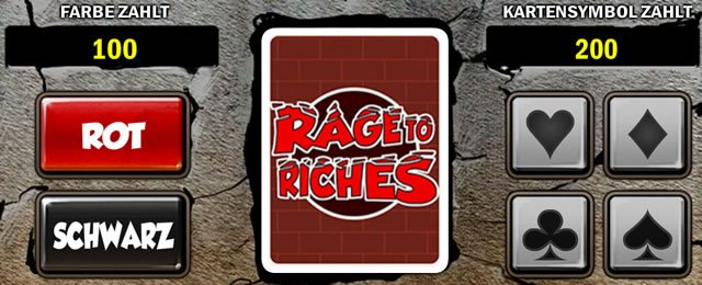 Rage to Riches Risiko